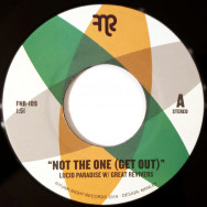 Lucid Paradise W/ Great Revivers – Not The One (Get Out)
