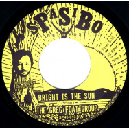 The Greg Foat Group – Bright Is The Sun / Dark Is The Sun Pt.1