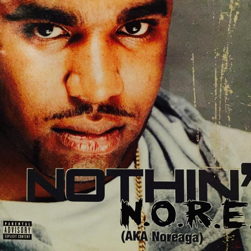 N.O.R.E. - Nothin'
