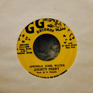 Shorty Perry / Flowers and AlvinSprinkle some water / Howdy & Tenky